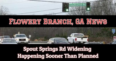 Spouts Springs Road in Flowery Branch Widening Plans Moved Up