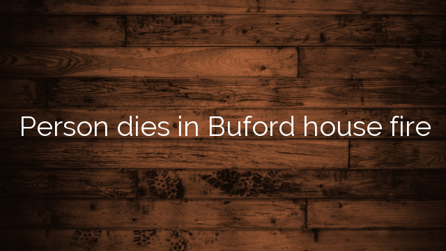 Person dies in Buford house fire
