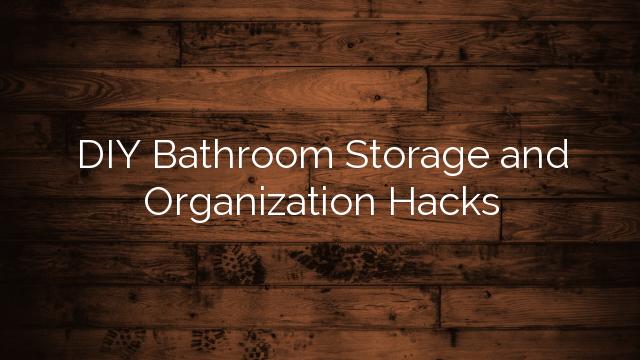 Innovative  Ideas  Httpdiyreadycomorganizationhacksbathroomstorageideas
