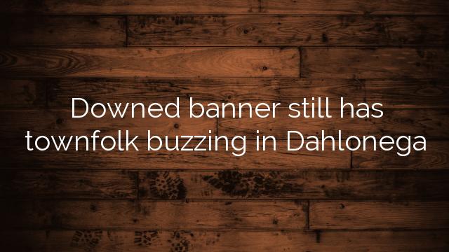 Downed banner still has townfolk buzzing in Dahlonega
